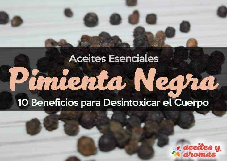 Aceite Esencial de Pimienta Negra: Propiedades