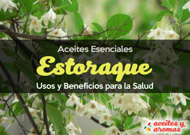 Beneficios del aceite de Estoraque