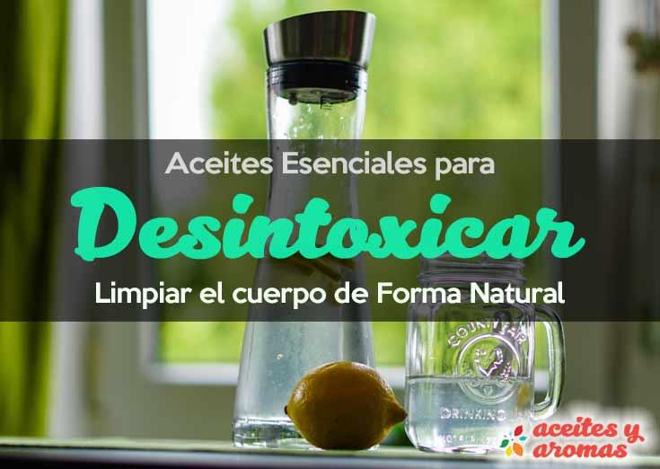 Aceites esenciales para desintoxicar